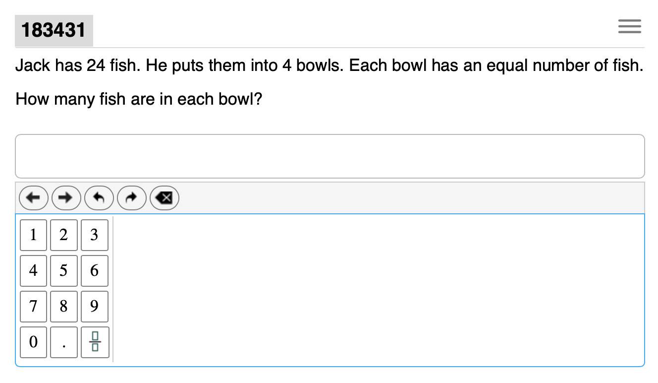 """Example of a Smarter Balanced test question that reads: """"Jack has 24 fish. He puts them into 4 bowls. Each bowl has an equal number of fish. How many fish are in each bowl?"""" An online calculator sits under the question to allow students to type in their answer."""