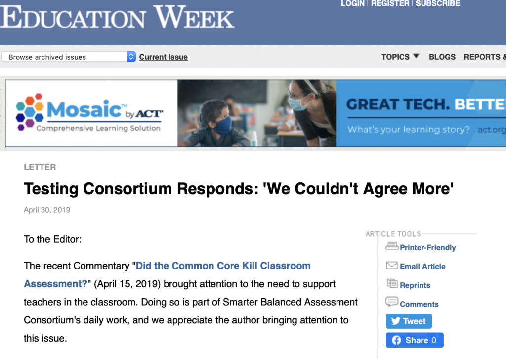 Education Week article Testing Consortium Responds: 'We Couldn't Agree More'.