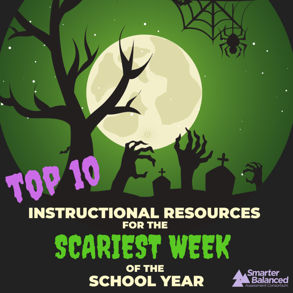 Top Ten Instructional Resources for the Scariest Week of the School Year.