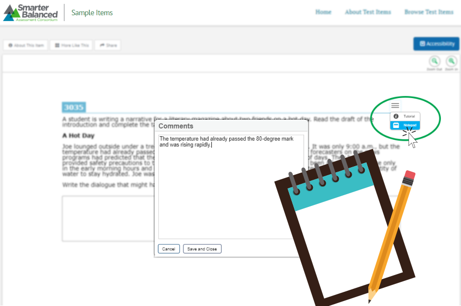 The notepad is a universal test tool available on interim assessments, the summative tests, and practice tests.