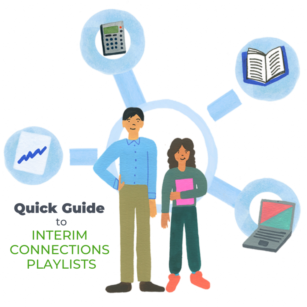 Quick Guide it Interim Connections Playlists. A teacher and student stand among floating objects depicting a calculator, a book, a laptop, and a data chart.