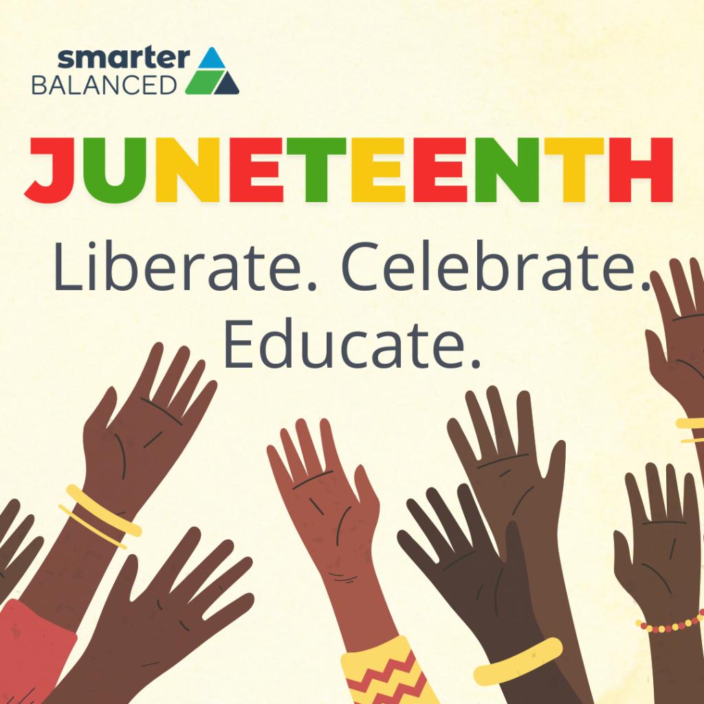 Juneteenth: Liberate. Celebrate. Educate.