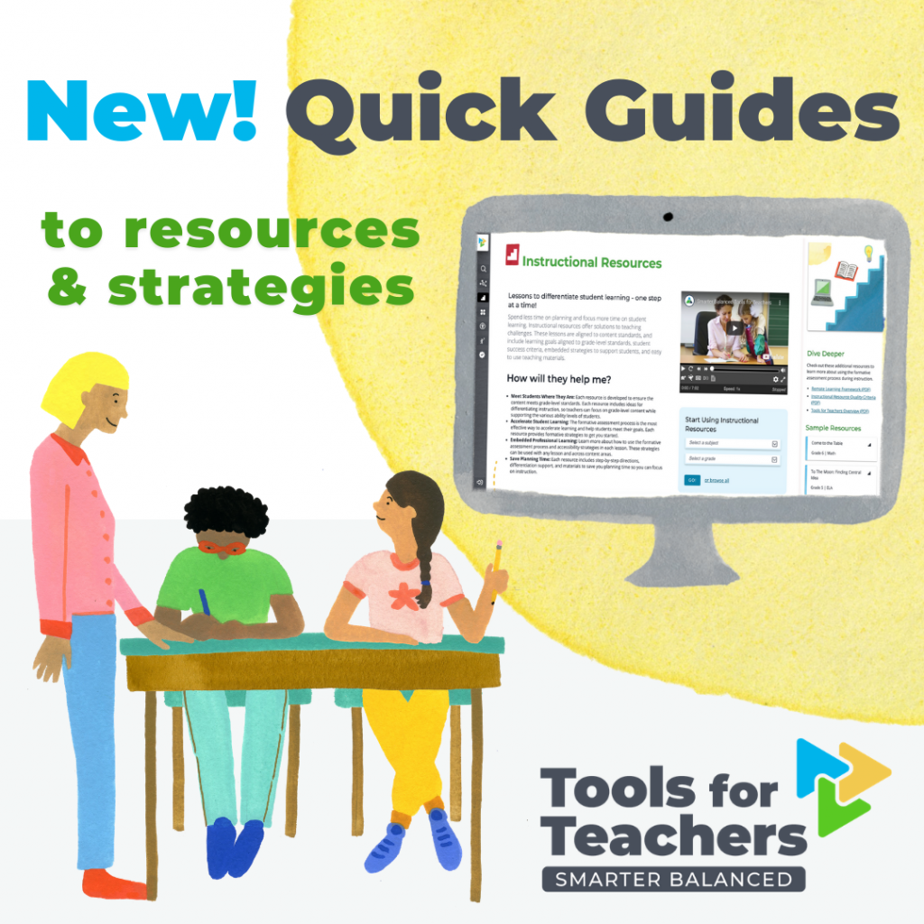 New! Quick guides to resources and strategies in Tools for Teachers