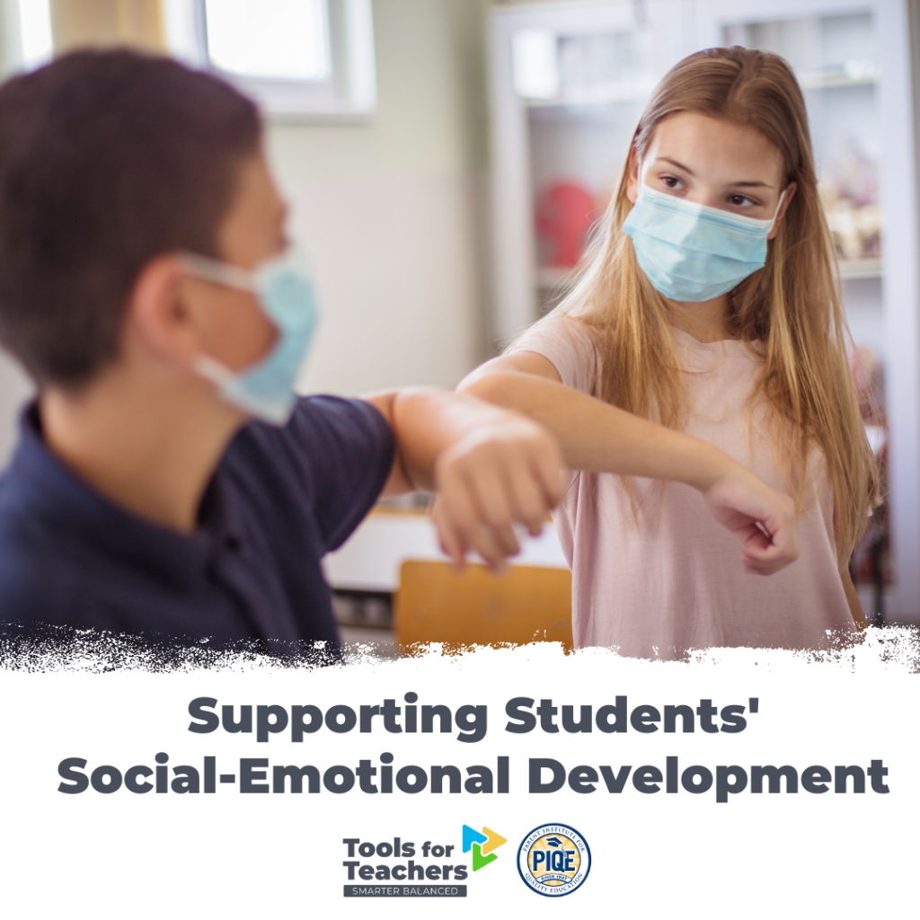 New SEL resources in Tools for Teachers support students' social-emotional learning.